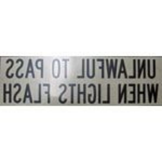 Picture of Unlawful to Pass When Lights Flashing Decal